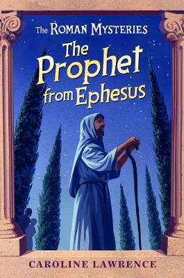 The Prophet from Ephesus By Lawrence, Caroline